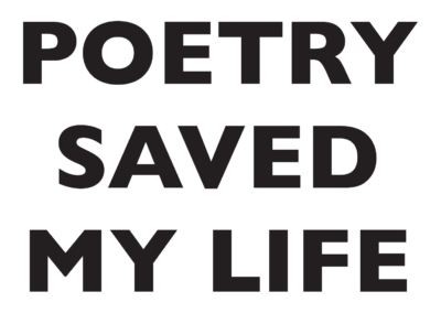 poetry saved my life heavy