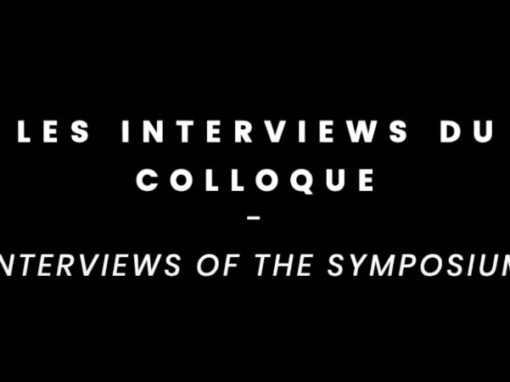 Interviews of the symposiums
